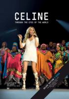Céline through the eyes of the world