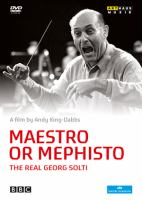 Maestro or Mephisto [Videoupptagning] : the real Georg Solti
