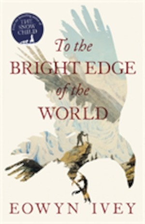 To the bright edge of the world
