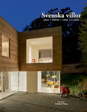 Svenska villor : small, medium, large, x-large