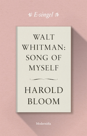 Walt Whitman: Song of Myself [Elektronisk resurs]