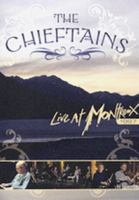 The Chieftains live at Montreux 1997 [Videoupptagning]