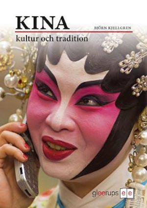 Kina - kultur och tradition