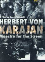 Herbert von Karajan - Maestro for the screen [Videoupptagning] : a film
